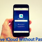 How To Remove iCloud Account From iPhone Without Password